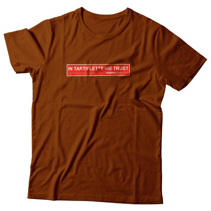 t 39 shirt in tartiflette we trust chocolat. Black Bedroom Furniture Sets. Home Design Ideas
