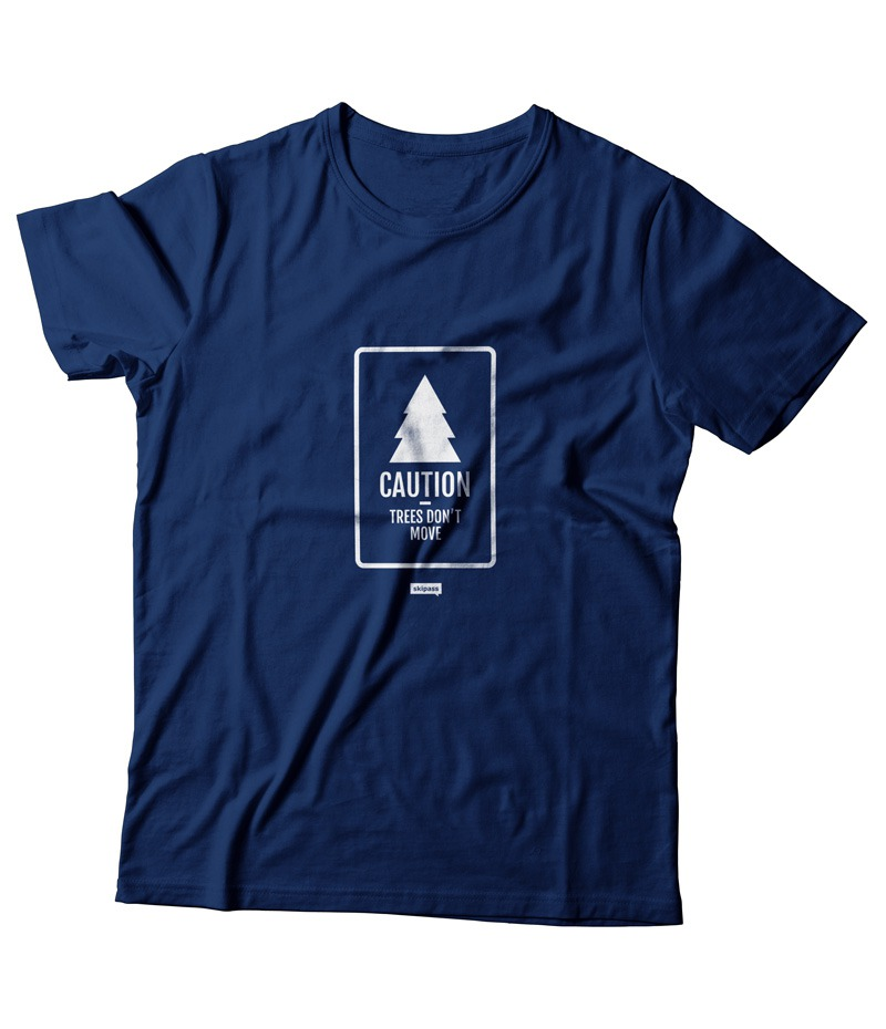 t-shirt caution trees don't move Navy Blue