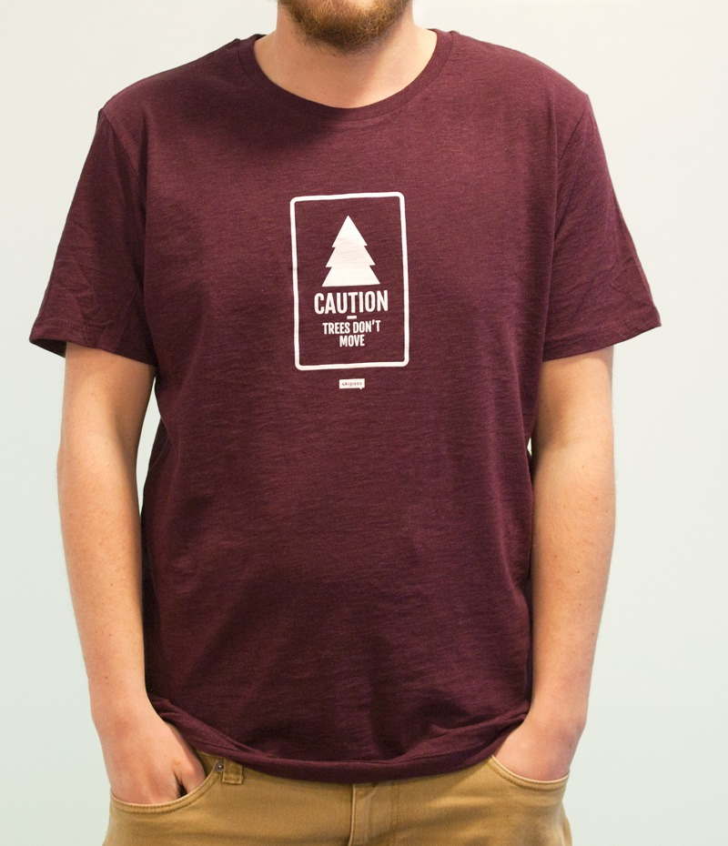 t-shirt caution trees don't move Bordeaux Chiné