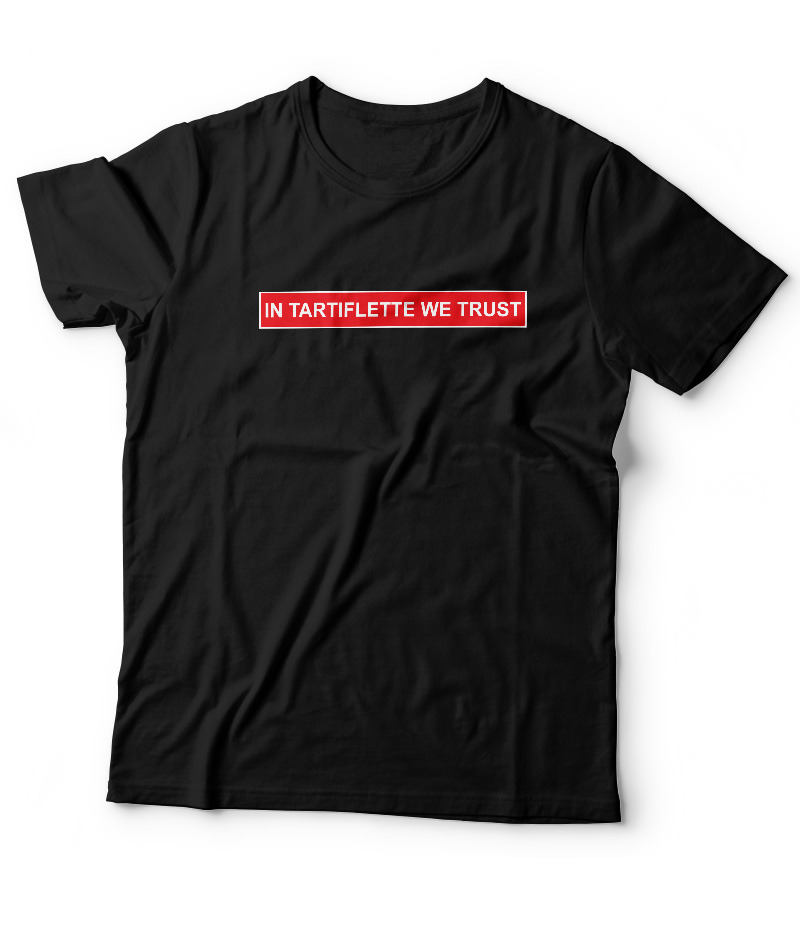 T'shirt In Tartiflette We Trust Noir