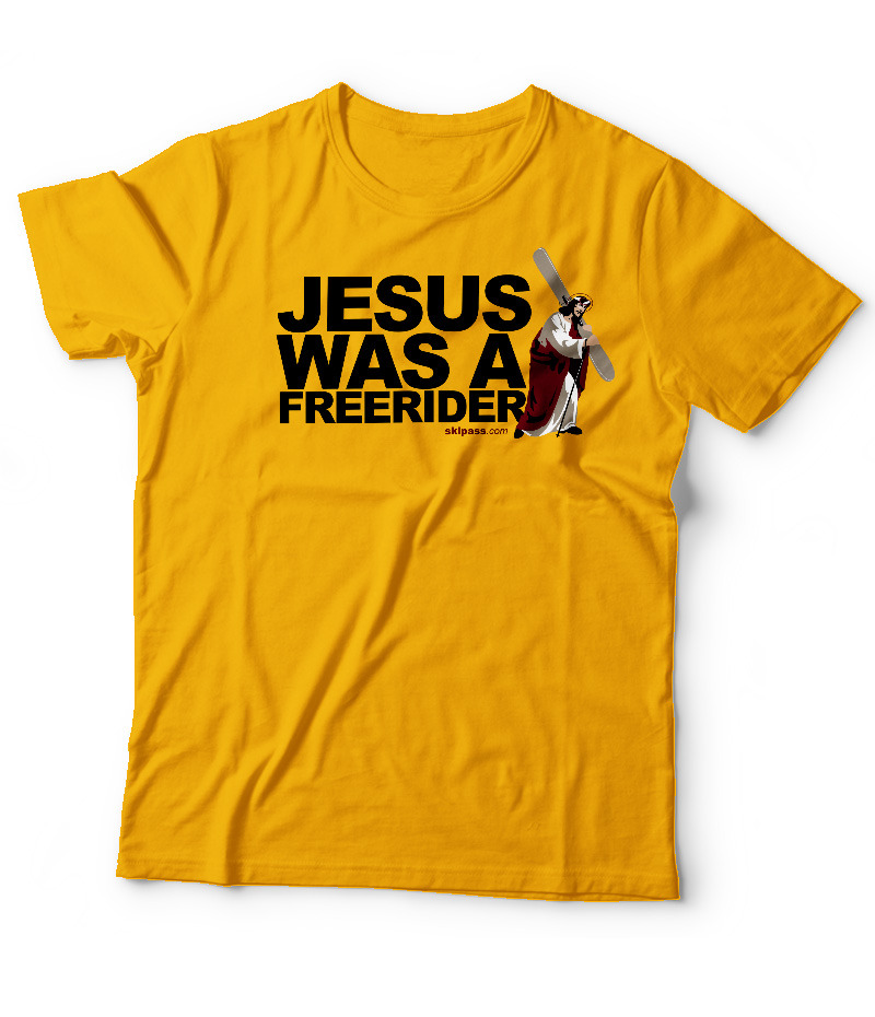 Jesus was a Freerider Gold