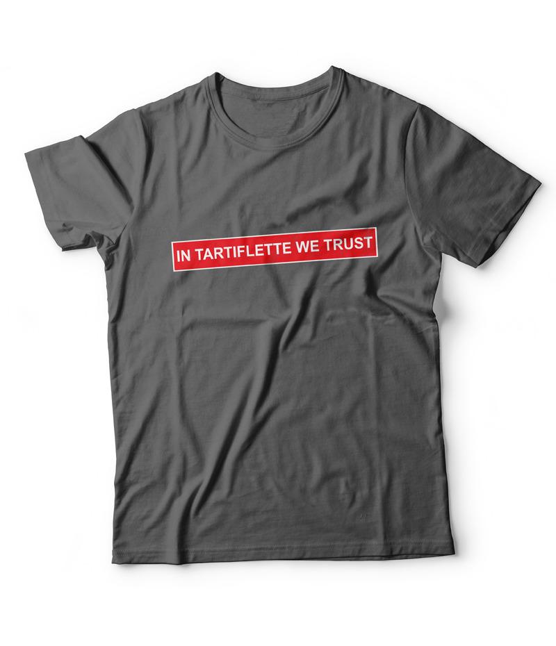 T'shirt In Tartiflette We Trust Anthracite