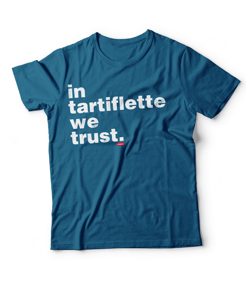 T-shirt In Tartiflette We Trust enfant bleu océan