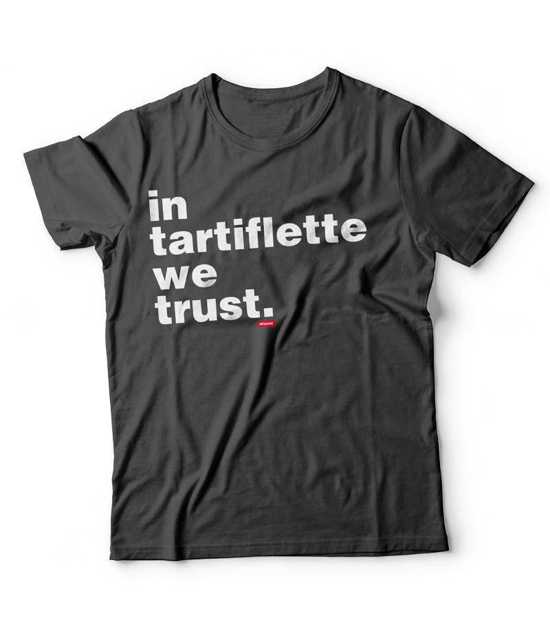 Tshirt In Tartiflette We Trust v2 Anthracite homme