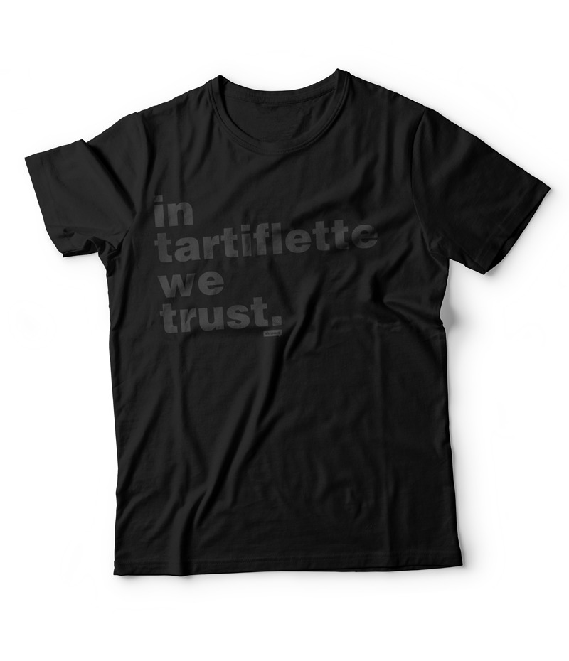 Tshirt In Tartiflette We Trust noir