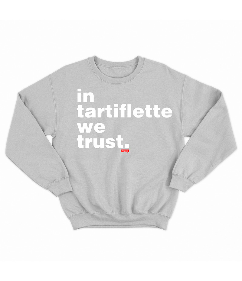 Sweat In Tartiflette We Trust gris chiné
